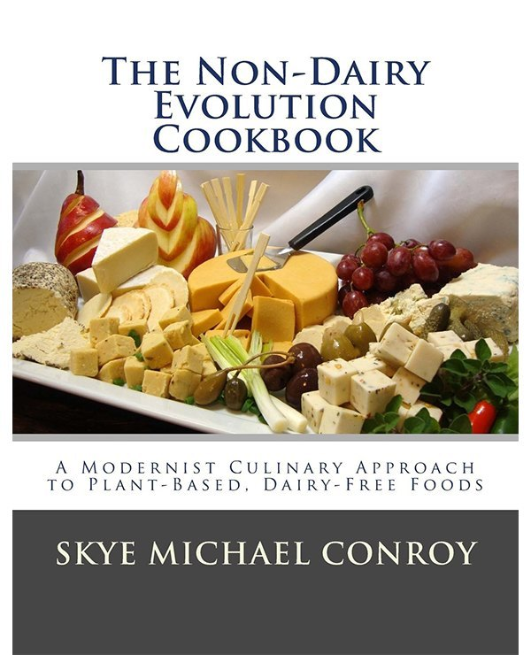 The Non-Dairy Evolution Cookbook