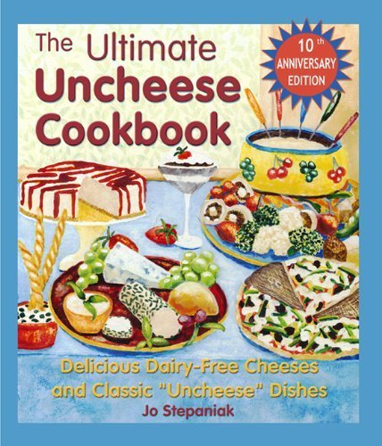 The Ultimate Uncheese Cookbook