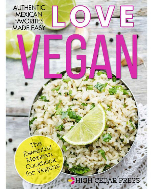 Vegan- The Essential Mexican Cookbook for Vegans